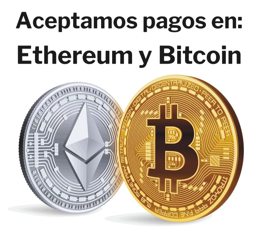 Aceptamos pago en Ethereum y Bitcoin